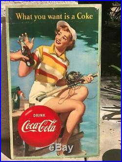 1953 Coca Cola CARDBOARD SIGN WHAT YOU WANT IS A COKE. FISHING