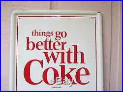 Vintage Coca Cola Things Go Better With Coke Sign EXC. Condition NO RESERVE